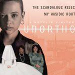UNORTHODOX, l'adaptation du best-seller de Deborah Feldman sur Netflix [Actus Séries TV]