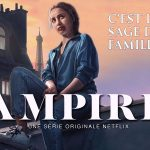 VAMPIRES, la nouvelle série fantastisque française sur Netflix [Actus Séries TV]