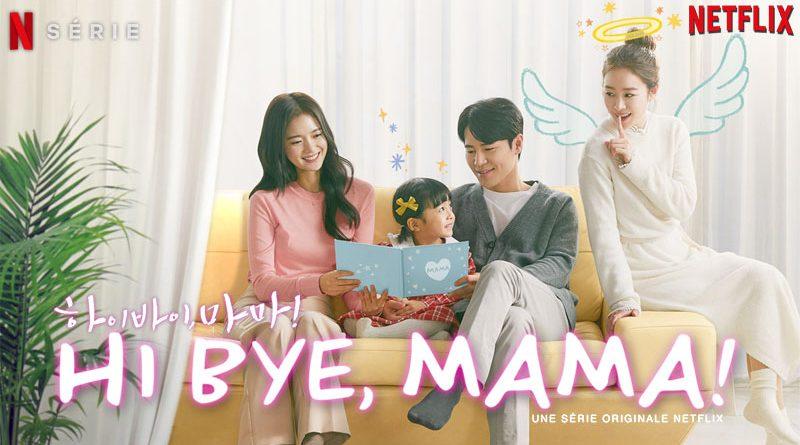 Hi Bye, Mama !