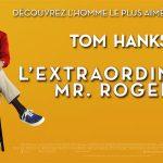 L'EXTRAORDINAIRE Mr ROGERS, le nouveau Tom Hanks directement en V.O.D. [Actus V.O.D.]