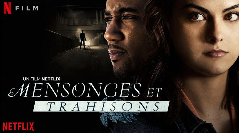 Mensonges Et Trahisons - Netflix
