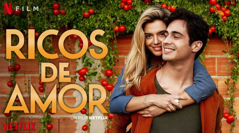 Ricos De Amor - Netflix