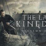 THE LAST KINGDOM, la quatrième saison maintenant sur Netflix [Actus Séries TV]