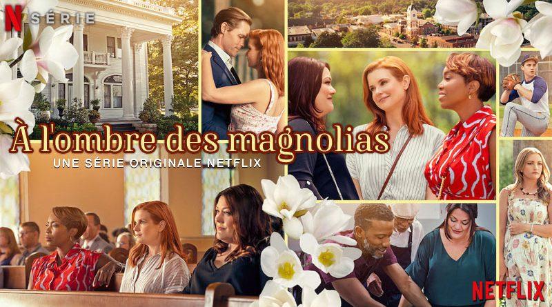 A L'Ombre Des Magnolias