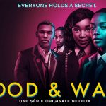 BLOOD AND WATER, nouvelle série africaine sur Netflix [Actus Séries TV]