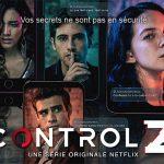 CONTROL Z, une série lycéenne mexicaine sur Netflix [Actus Séries TV]