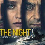 INTO THE NIGHT, une série fantastique belge sur Netflix [Actus Séries TV]