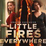 LITTLE FIRES EVERYWHERE,  la nouvelle série de Reese Witherspoon sur Amazon Prime [Actus Séries TV]