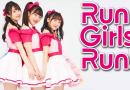 Run Girls, Run !