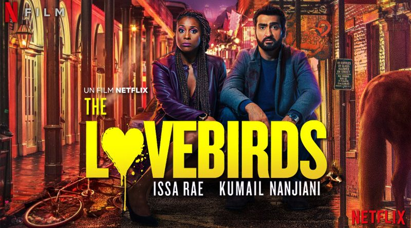 The Lovebirds - Netflix