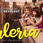 VALERIA, la nouvelle série de Diana Gómez sur Netflix [Actus Séries TV]