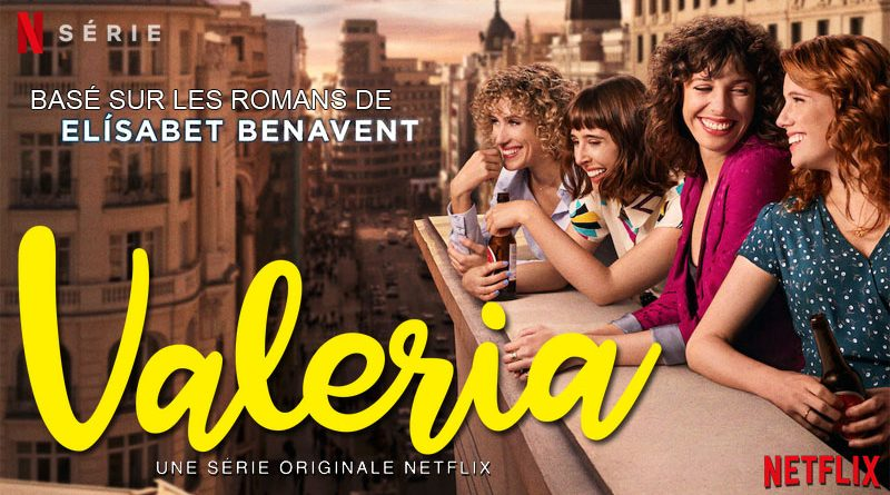 Valeria - Netflix