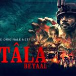 VETÂLA, la nouvelle série indienne de Blumhouse sur Netflix [Actus Séries TV]