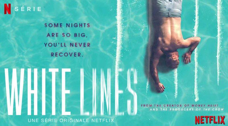 White Lines - Netflix