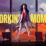 WORKIN' MOM, la saison 4 arrive sur Netflix [Actus Séries TV]