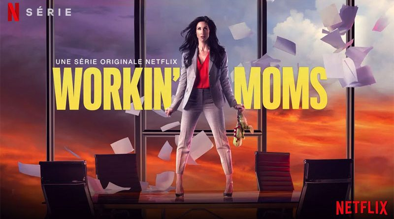 Workin' Moms - Netflix