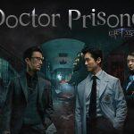 DOCTOR PRISONER, un nouveau drama coréen bien sombre sur Netflix [Actus Séries TV]