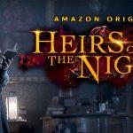 HEIRS OF THE NIGHT, une histoire de vampires sur Amazon Prime Vidéo [Actus Séries TV]