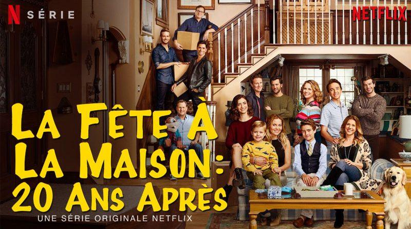 La Fete A La Maison 20 Ans Apres - saison 5 - netflix