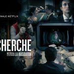 LA RECHERCHE, une série criminelle mexicaine sur Netflix [Actus Séries TV]