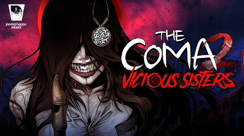The Coma 2 : Vicious Sisters
