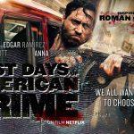 THE LAST DAYS OF AMERICAN CRIME, l'adaptation de la B.D. sur Netflix [Actus S.V.O.D.]