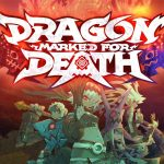 DRAGON MARKED FOR DEATH, l'action RPG multijoueur maintenant sur PS4 [Actus Jeux Vidéo]
