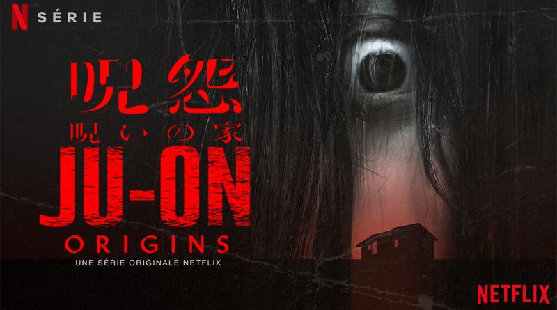 Ju-On : Origins - Netflix