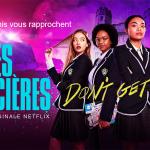 LES JUSTICIÈRES, la série Get Even de la BBC arrive sur Netflix [Actus Séries TV]