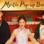 MYSTIC POP-UP BAR, le nouveau drama comique sur Netflix [Actus Séries TV]