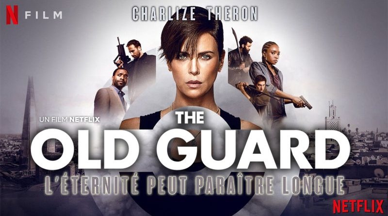 The Old Guard - Netflix