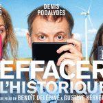 EFFACER L'HISTORIQUE de Benoît Delépine et Gustave Kervern [Critique Ciné]
