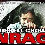 ENRAGÉ, Russell Crowe pète un plomb au cinéma [Actus Ciné]
