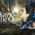 IT'S OKAY TO NOT BE OKAY, le drama coréen original du mois d'août sur Netflix