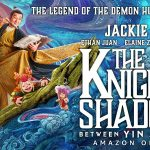 LE CHEVALIER DES OMBRES : ENTRE YIN ET YANG, le nouveau Jackie Chan sur Amazon Prime Vidéo [Actus S.V.O.D.]