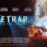 TIME TRAP, un film de science fiction inédit sur Netflix [Actus S.V.O.D.]
