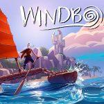 WINDBOUND, prenez le large dans ce nouveau jeu d'action aventure [Actus Jeux Vidéo]