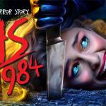 AMERICAN HORROR STORY : 1984, la neuvième saison enfin sur Netflix [Actus Séries TV]