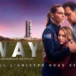 AWAY, Hilary Swank en mission spatiale sur Netflix [Actus Séries TV]
