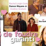 COUP DE FOUDRE GARANTI, Rachael Leigh Cook dans une comédie romantique sur Netflix [Actus S.V.O.D.]