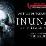INUNAKI : LE VILLAGE OUBLIÉ, le nouveau Takashi Shimizu en Blu-Ray et DVD