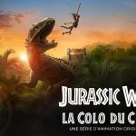 JURASSIC WORLD : LA COLO DU CRÉTACÉ, une série d'animation sur Netflix [Actus Séries TV]