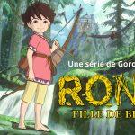 RONJA, FILLE DE BRIGAND, la série du Studio Ghibli enfin en Blu-Ray et DVD en France [Actus Blu-Ray et DVD]