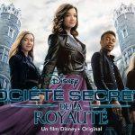 SOCIÉTÉ SECRÈTE DE LA ROYAUTÉ, le nouveau film original de Disney + [Actus S.V.O.D.]