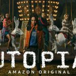 UTOPIA, le remake de la série anglaise sur Amazon Prime Vidéo [Actus Séries TV]