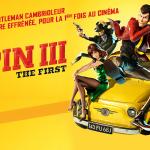 LUPIN III : THE FIRST, un nouveau long métrage en image de synthèse au cinéma [Actus Ciné]