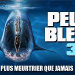 PEUR BLEUE 3, le film de requins revient pour un troisième épisode en DVD [Actus DVD]