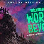 THE WALKING DEAD : WORLD BEYOND, un deuxième spin-off sur Amazon Prime Vidéo [Actus Séries TV]