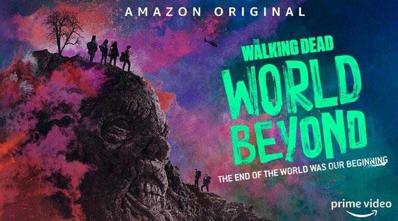 The Walking Dead : World Beyond