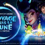 VOYAGE VERS LA LUNE, un long métrage d'animation digne de Disney en exclusivité sur Netflix  [Actus S.V.O.D.]